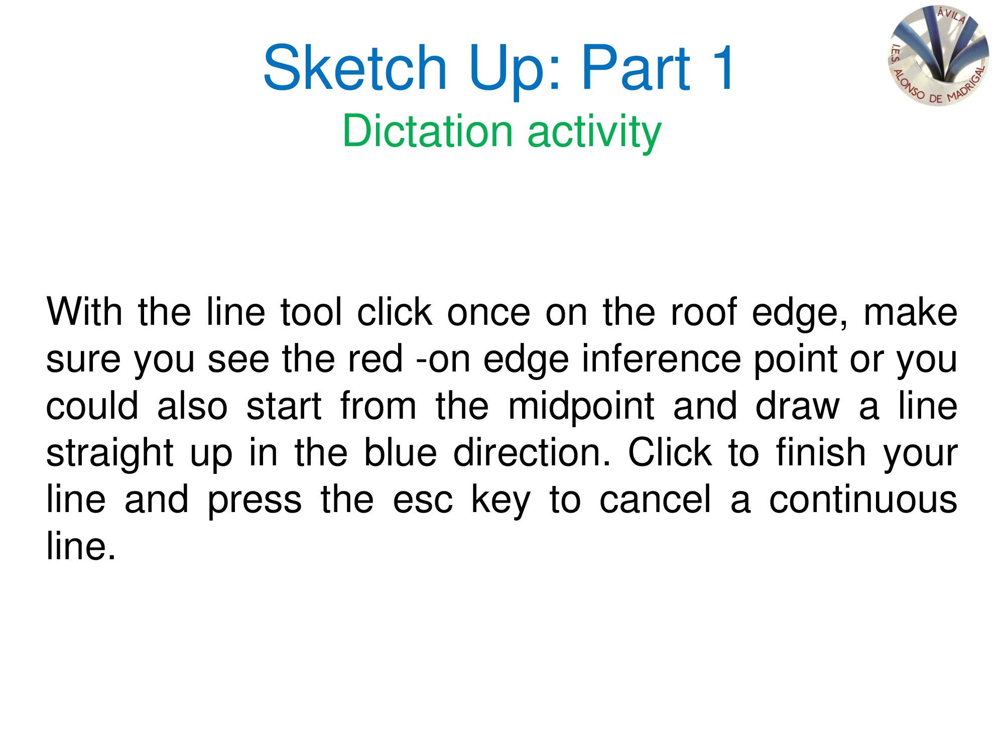 Sketch Up: Part 1 Dictation activity